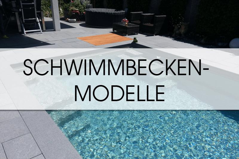 Schwimmbecken Modelle